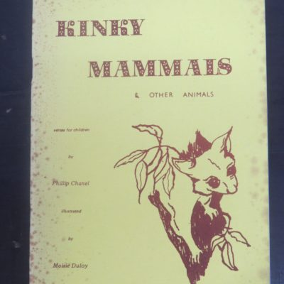 Phillip Chanel, Maisie Duploy, Kinky Mammals and Other Animals, Staurday Centre, Australia, Literature, Poetry, Dead Souls Bookshop, Dunedin Book Shop