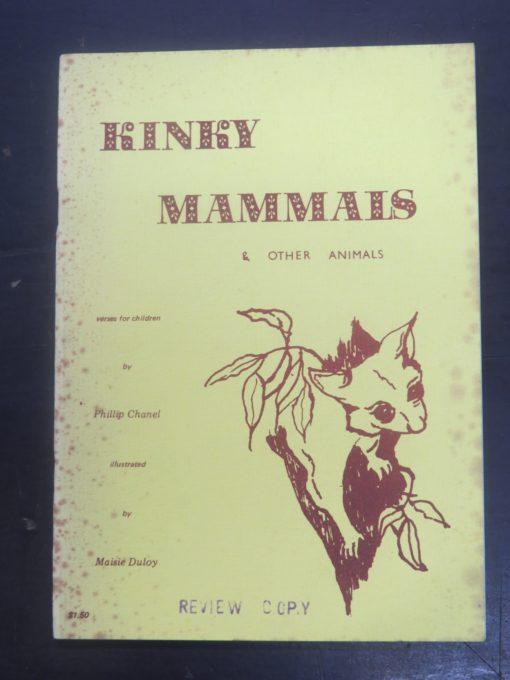 Phillip Chanel, Maisie Duploy, Kinky Mammals and Other Animals, Staurday Centre, Australia, Literature, Poetry, Dead Souls Bookshop, Dunedin Book Shop