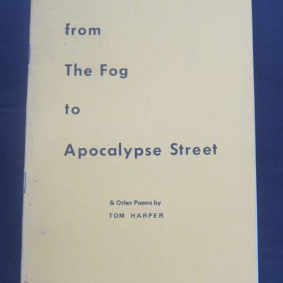 Tom Harper, from the Fog to Apocalypse, US, Literature, Poetry, Dead Souls Bookshop, Dunedin Book Shop