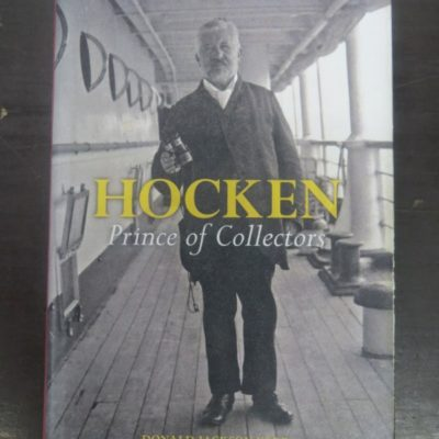 Donald Jackson Kerr, Hocken, Prince of Collectors, Otago University Press, Dunedin, New Zealand Literature, New Zealand Non-Fiction, Dead Souls Bookshop, Dunedin Book Shop
