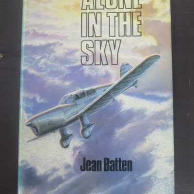 Jean Batten, Alone In The Sky, Technical Books, Auckland, New Zealand Non-Fiction, Aviation, Planes, Dead Souls Bookshop, Dunedin Book Shop
