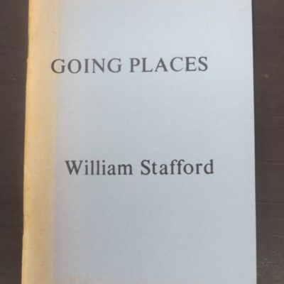 William Stafford, Going Places, West Coast Poetry Review, Nevada, Literature, Poetry, Dead Souls Bookshop, Dunedin Book Shop