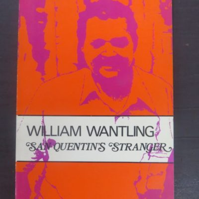 William Wantling, San Quetin's Stranger, Caveman Press, Second Aeon, Wales, Poetry, Literature, Dead Souls Bookshop, Dunedin Book Shop