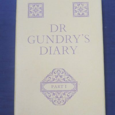 Dr Gundry's Diary, Part I, The Nag's Head Press, Christchurch, New Zealand Non-Fiction, Dead Souls Bookshop, Dunedin Book Shop