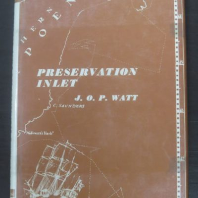 J. O. P. Watt, Preservation Inlet, Times Printing Services, Invercargill, New Zealand Non-Fiction, Fiordland, Dead Souls Bookshop, Dunedin Book Shop