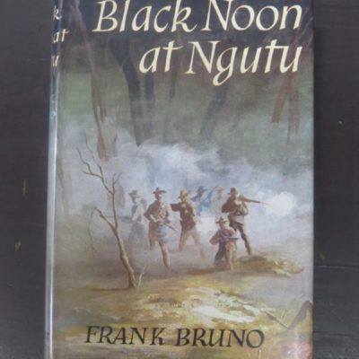 Frank Burno, Black Noon At Ngutu, Robert Hale, London, New Zealand Literature, Dead Souls Bookshop, Dunedin Book Shop