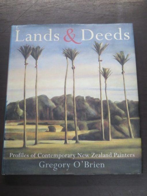 Gregory O'Brien, Land & Deeds, Profiles of Contemporary New Zealand Painters, Godwit, Auckland, New Zealand Art, New Zealand Non-Fiction, Dead Souls Bookshop, Dunedin Book Shop
