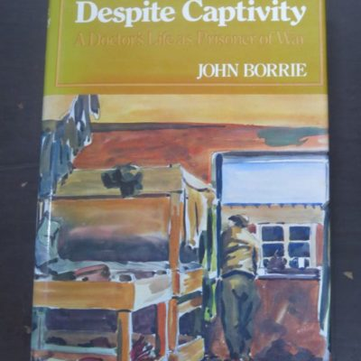 John Borrie, Despite Captivity, Kimber, London, Military, New Zealand Non-Fiction, Dead Souls Bookshop, Dunedin Book Shop