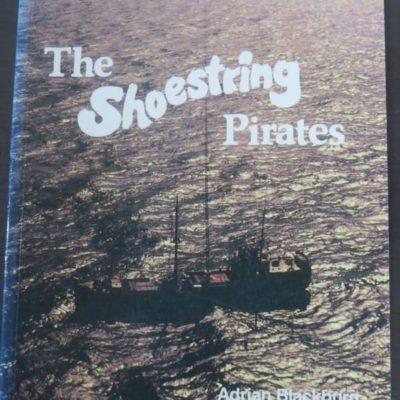 Adrian Blackburn, Shoestring Pirates, Radio Pacific, Auckland, New Zealand Non-Fiction, Music, Nautical, Dead Souls Bookshop, Dunedin Book Shop