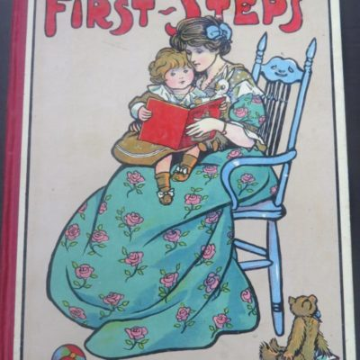 Mabel A. Marsh, First Steps, Hodder and Stoughton, London, Illustration, Vintage, Dead Souls Bookshop, Dunedin Book Shop