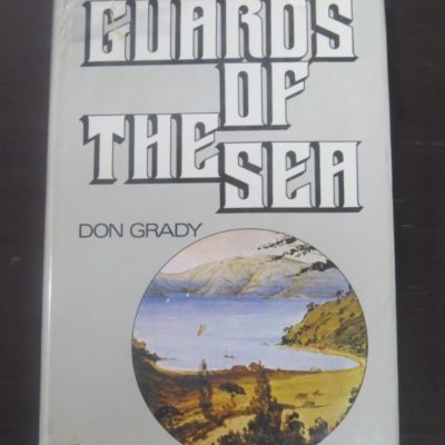 Don Grady, Guards of the Sea, Whitcoulls, Christchurch, Fishing, Nautical, New Zealand Non-Fiction, Kakapo Bay, Dead Souls Bookshop, Dunedin Book Shop