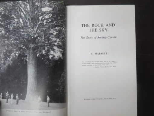 H. Mabbett, The Rock And The Sky, Rodney County Council, New Zealand Non-Fiction, Dead Souls Bookshop, Dunedin Book Shop