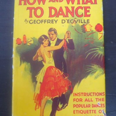 Geoffrey D'Egville, How To Dance, London, Vintage, Dancing, Dance, Ball Room, Dead Souls Bookshop, Dunedin Book Shop