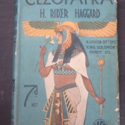 Rider Haggard, Cleopatra, Hodder and Stoughton, London, Vintage, Literature, Dead Souls Bookshop, Dunedin Book Shop