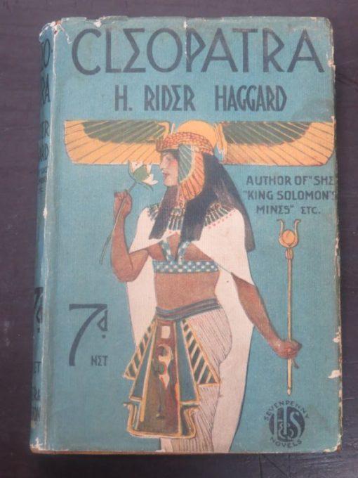 Rider Haggard, Cleopatra, Hodder and Stoughton, London, Vintage, Literature, Dead Souls Bookshop, Dunedin Book Shop