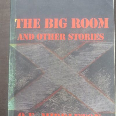 O E Middleton, The Big Room and Other Stories, Steele Roberts, Wellington, New Zealand Literature, Hotere, Dead Souls Bookshop, Dunedin Book Shop