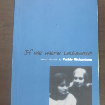 Paddy Richardson, If We Were Lebanese, Steele Roberts, Wellington, New Zealand Literature, Dead Souls Bookshop, Dunedin Book Shop