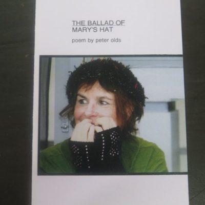 Peter Olds, The Ballad of Mary's Hat, Dead Cat Press, Dunedin, 2010, New Zealand Poetry, New Zealand Literature, Dunedin, Dead Souls Bookshop, Dunedin Book Shop