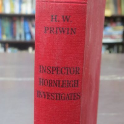 H W Priwin, Inspector Honrleigh Investigates, Hodder and Stoughton, London, Crime, Muystery, Detection, John Peter Wynn, Dead Souls Bookshop, Dunedin Book Shop