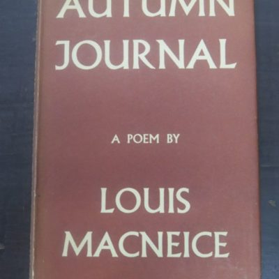 Louis Macneice, Autumn Journal, Faber, London, 1939, poetry, literature, Dead Souls Bookshop, Dunedin Book Shop