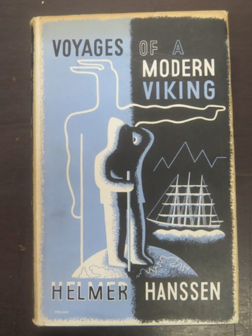 Helmer Hanssen, Voyages of a Modern Viking, Routledge, London, 1936, Adventure, Polar, Eploration, Sailing, Nautical, Dead Souls Bookshop, Dunedin Book Shop