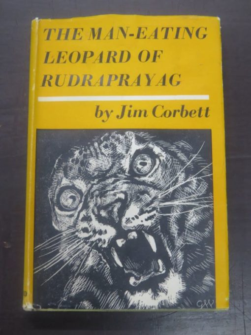 Jim Corbett, The Man-Eating Leopard of Rudraprayag, Oxford University Press, London, 1954, Hunting, India, History, Dead Souls Bookshop, Dunedin Book Shop