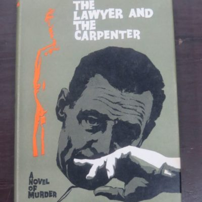 Estelle Thompson, The Lawyer and the Carpenter, Hodder and Stoughton, London, 1963, Crime, Mystery, Detection, Dead Souls Bookshop, Dunedin Book Shop