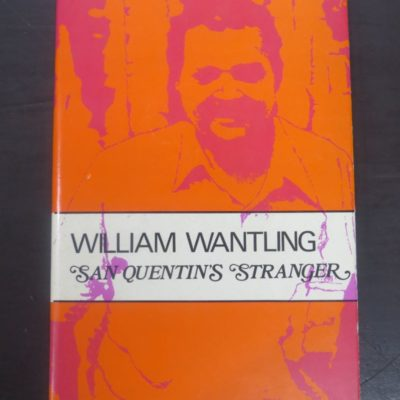 William Wantling, San Quentin's Stranger, Caveman Press, Dunedin, Poetry, Literature, Dead Souls Bookshop, Dunedin Book Shop