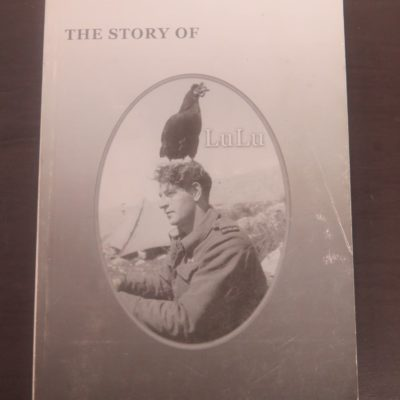 Mark Batistich, The Story of LuLu, Privately Printed, reprint, 2005, New Zealand Military History, Military, New Zealand Non-Fiction, Dead Souls Bookshop, Dunedin Book Shop