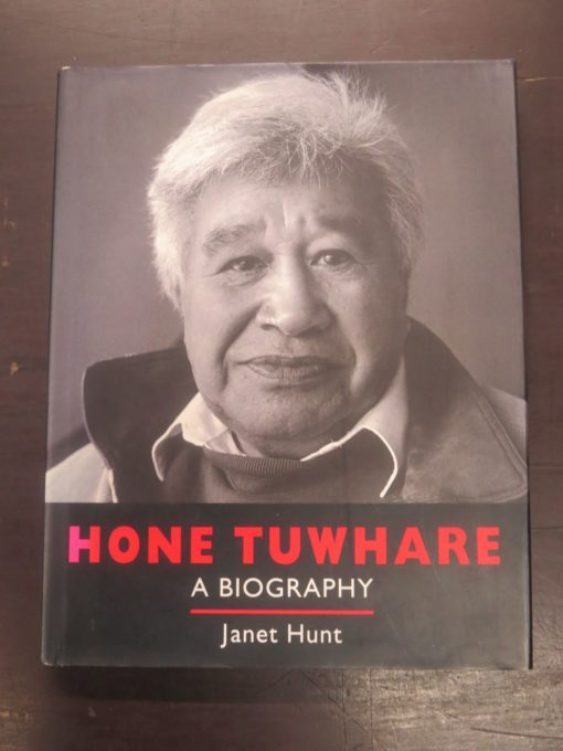Janet Hunt, Hone Tuwhare, A Biography, Godwit, Random House, Auckland, 1998, New Zealand Poetry, New Zealand Poet, New Zealand Literature, Dead Souls Bookshop, Dunedin Book Shop