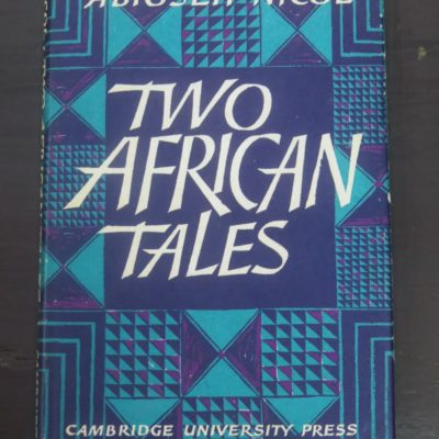 Absioseh Nicol, Davidson Nicol, Two African Tales, Cambridge University Press, London, 1965, Literature, African, Dead Souls Bookshop, Dunedin Book Shop