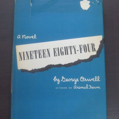 George Orwell, Nineteen Eighty-Four, Saunders, Toronto, 1949, Literature, Dead Souls Bookshop, Dunedin Book Shop