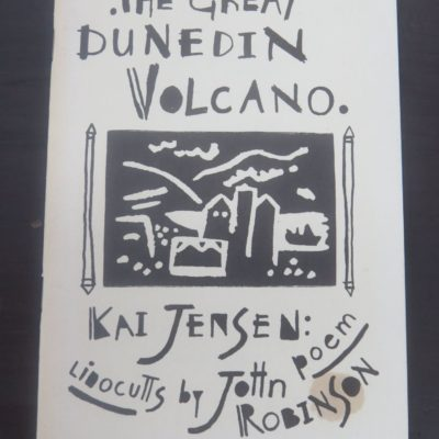 John Robinson, Kai Jensen, Poem, Linocuts, Dunedin, New Zealand Literature, New Zealand Art, New Zealand Poet, New Zealand Poetry, Dead Souls Bookshop, Dunedin Book Shop
