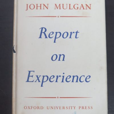 John Mulgan, Report on Experience, Oxford University Press, London, 1947, New Zealand Literature, Dead Souls Bookshop, Dunedin Book Shop
