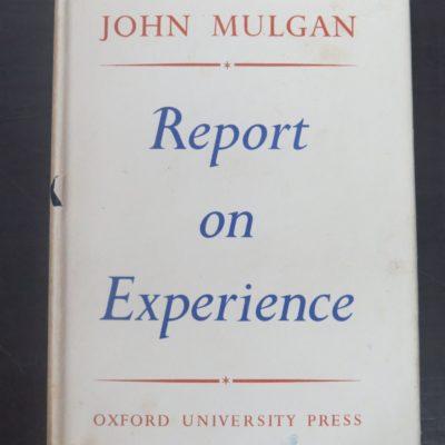 John Mulgan, Report on Experience, Oxford University Press, London, 1947, New Zealand Literature, Dead Souls Bookshop, Dunedin Book Shop