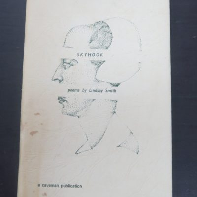 Lindsay Smith, Barry Cleavin, Skyhook, poems, Caveman Press, Dunedin, 1971, New Zealand Poet, New Zealand Poetry, Dunedin, New Zealand Literature, Art, Dead Souls Bookshop, Dunedin Book Shop