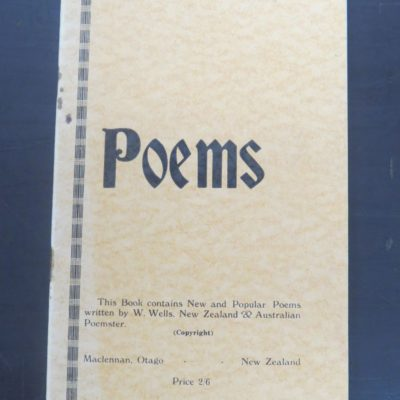 W. Wells, Poems, Maclennan, Otago, New Zealand Literature, New Zealand poetry, New Zealand Poet, Dunedin, Dead Souls Bookshop, Dunedin Book Shop