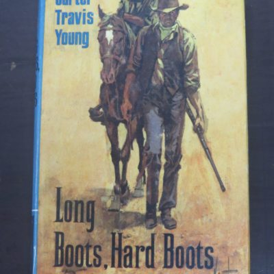 Carter Travis Young, Long Boots. Hard Boots, Ward Lock, London, 1966, Western, Vintage, Dead Souls Bookshop, Dunedin Book Shop