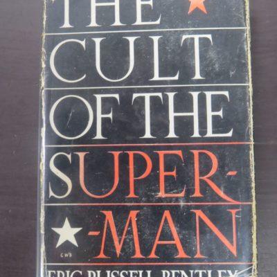Eric Russell Bentley, The Cult of the Superman, Carlyle, Nietzsche, Hero-Worshippers, Robert Hale, London, 1947, Religion, Philosophy, Occult, Dead Souls Bookshop, Dunedin Book Shop