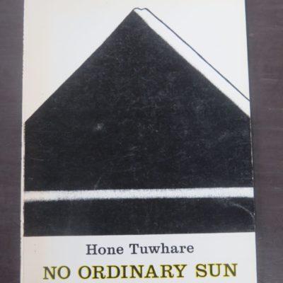 Hone Tuwhare, No Ordinary Sun, John McIndoe, Dunedin, 1982 reprint, New Zealand Literature, Maori Poet, New Zealand Poetry, Dead Souls Bookshop, Dunedin Book Shop