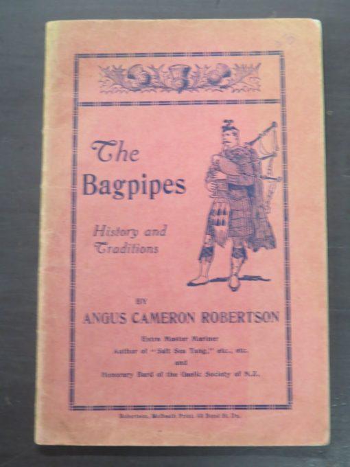Angus Cameron Robertson, The Bagpipes : History and Traditions, Robertson, McBeath, Bond Street, Dunedin, Music, Dunedin, Bagpipes, Dead Souls Bookshop, Dunedin Book Shop