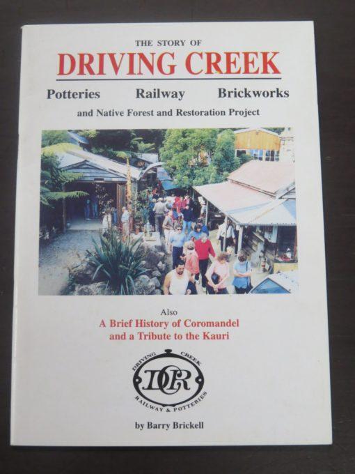Barry Brickell, Driving Creek, Poetteries, Railway, Brickworks, Coromandel, 1995, New Zealand Pottery, Art, New Zealand Art, New Zealand Non-Fiction, Railway, Dead Souls Bookshop, Dunedin Book Shop