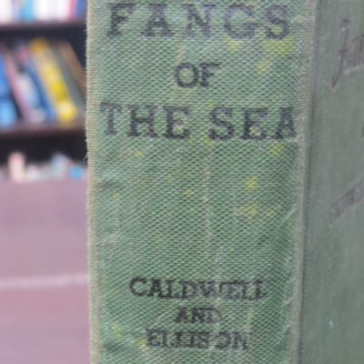 Norman Cladwell, Norman Ellison, Fangs of the Sea, Angus and Robertson, Sydney, 1937, Fishing, Hunting, Australia, Dead Souls Bookshop, Dunedi Book Shop