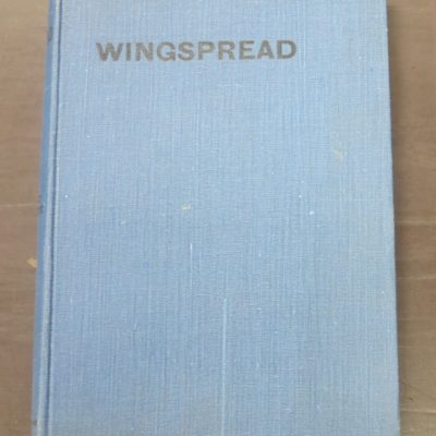 Leo White, Wingspread, Pioneering of Aviation in New Zealand, Unity Press, Auckland, 1941, New Zealand Aviation, Aviation, Dead Souls Bookshop, Dunedin Book Shop