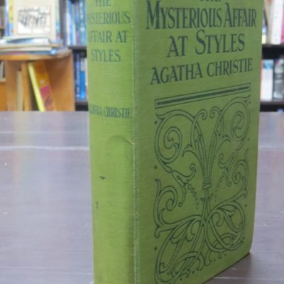 Agatha Christie, The Mysterious Affair At Styles, John Lane, The Bodley Head, London, 1923 reprint, Cheap edition, Crime, Mystery, Detection, Dead Souls Bookshop, Dunedin Book Shop