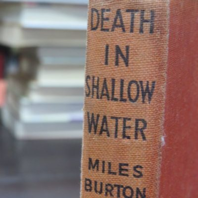 Miles Burton, Death In Shallow Water, Collins, Crime Club, London, 1948, Crime, Mystery, Detection, Dead Souls Bookshop, Dunedin Book Shop