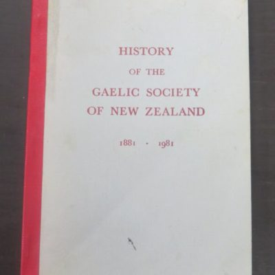 History of the Gaelic Society of New Zealand 1881 - 1981, New Zealand Non-Fiction, Dead Souls Bookshop, Dunedin Book Shop