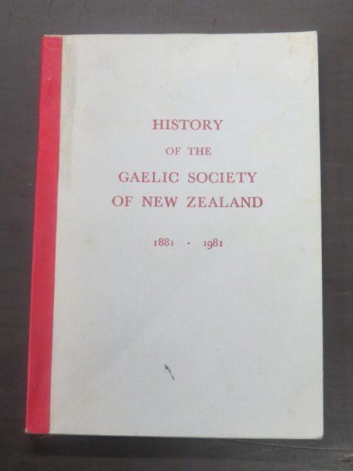 History of the Gaelic Society of New Zealand 1881 - 1981, New Zealand Non-Fiction, Dead Souls Bookshop, Dunedin Book Shop