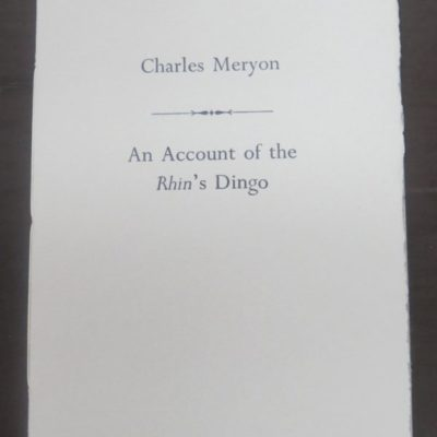 Charles Meryon, An Account of the Rhin's Dingo, Kowhai Press, Christchurch, 2009, Small Press, New Zealand Non-Fiction, Dead Souls Bookshop, Dunedin Book Shop