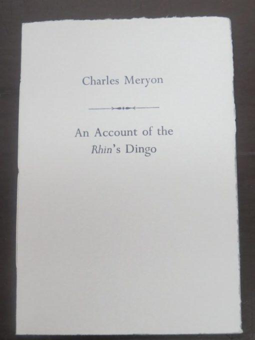 Charles Meryon, An Account of the Rhin's Dingo, Kowhai Press, Christchurch, 2009, Small Press, New Zealand Non-Fiction, Dead Souls Bookshop, Dunedin Book Shop